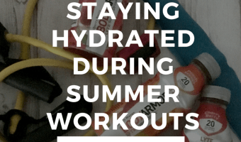Staying Hydrated During Summer Workouts