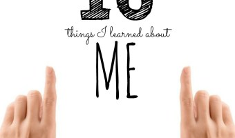 10 New Things I Learned About Me This Week