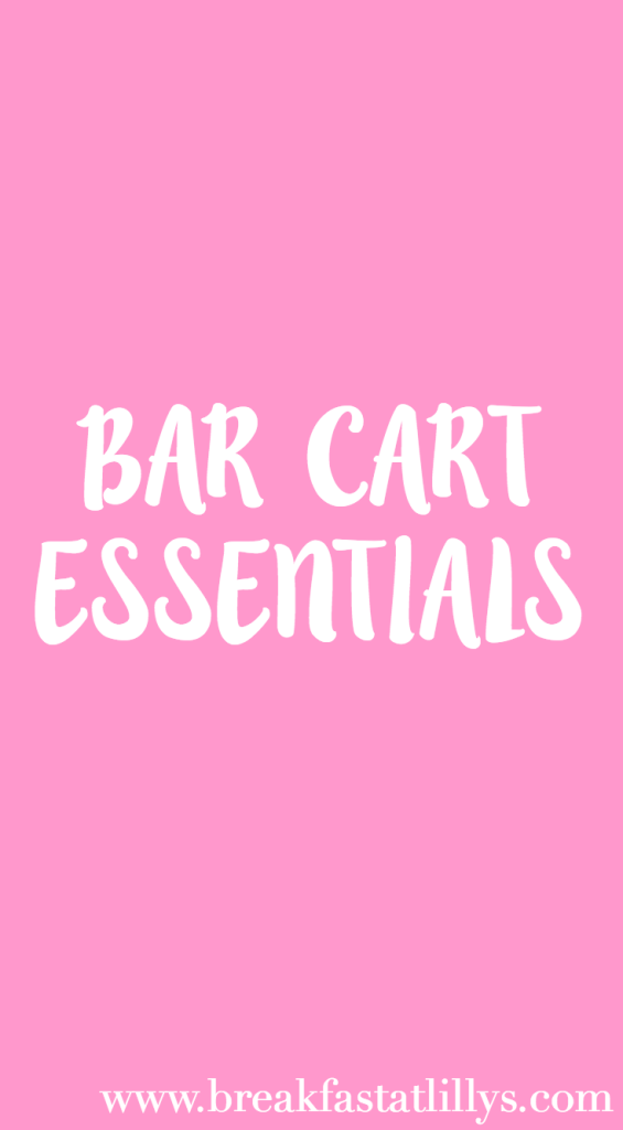 Bar Cart Essentials