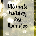Ultimate Holiday Post Roundup