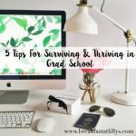 5 Tips for Surviving Grad School
