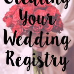 Wedding Wednesday: Creating Your Wedding Registry