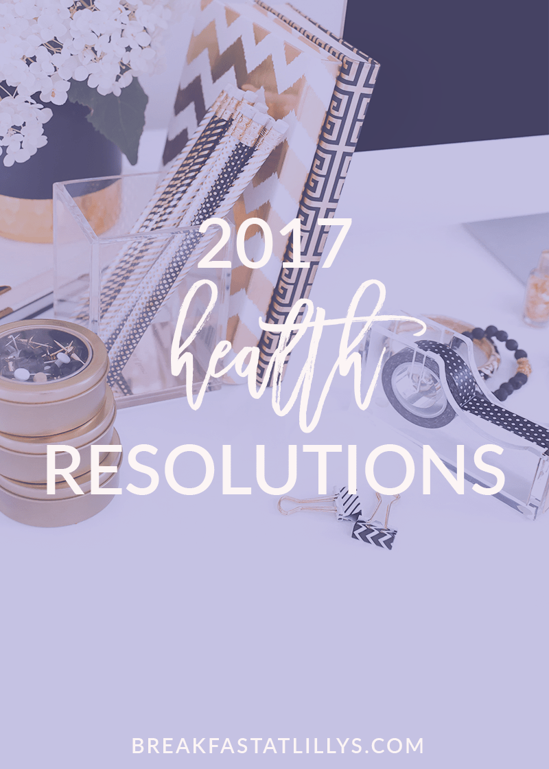 2017 Health Resolutions + a Workout Outfit