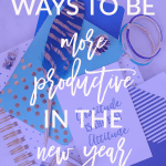 Ways to be Productive in the New Year