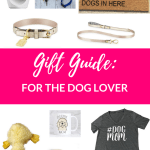 Gift Guide for Your Pup (+ You Too)