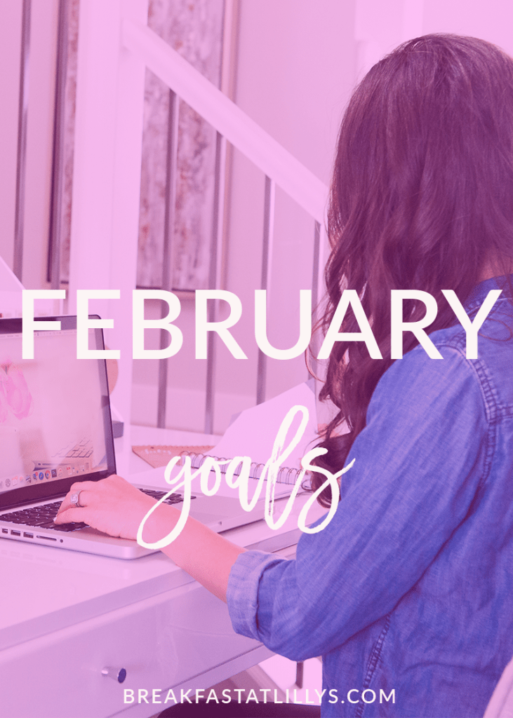 Today on Breakfast at Lilly's I'm sharing my February goals.