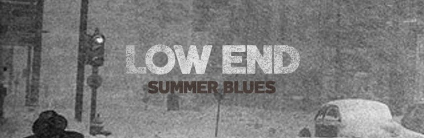 "Cover artwork for Low End - ""Summer Blues"""