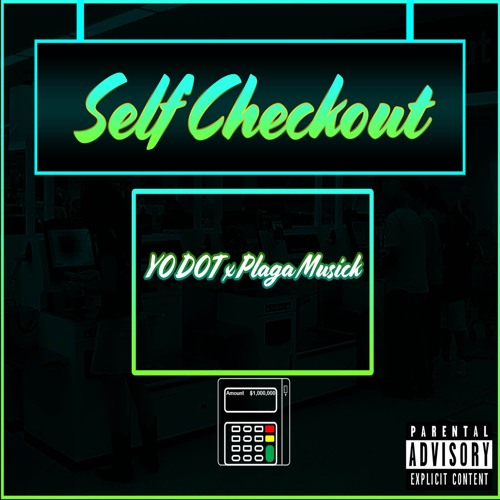 "Cover artwork for Yo-Dot - ""Self Checkout"""