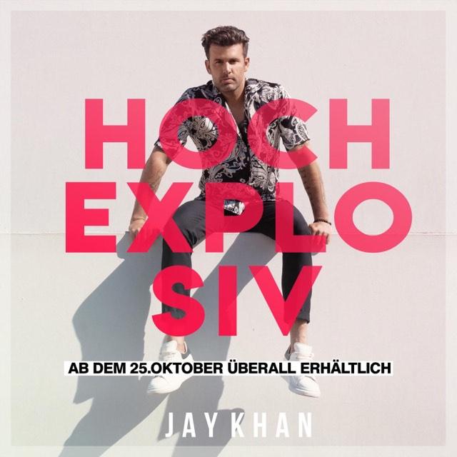 """Cover artwork for Jay Khan - """"Hochexplosiv"""""""