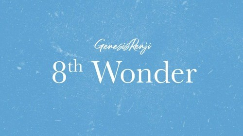 """Cover artwork for Genesis Renji - """"8th Wonder"""""""