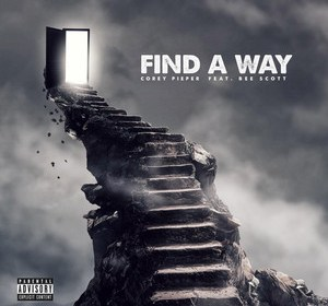 """Cover artwork for Corey Pieper Featuring Bee Scott - """"Find A Way"""""""