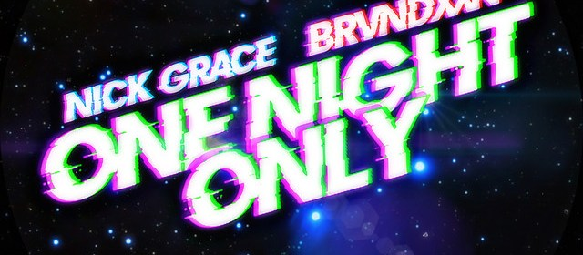 """Cover artwork for Nick Grace & Brvndxxn - """"One Night Only"""""""