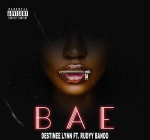 """Cover artwork for Destinee Lynn Featuring Rudyy Bando - """"Bae"""""""