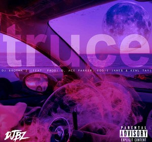"""Cover artwork for DJ Brotha Z Featuring Ace Parker, Eddie Jame$, and Kewl Tay - """"Truce"""""""