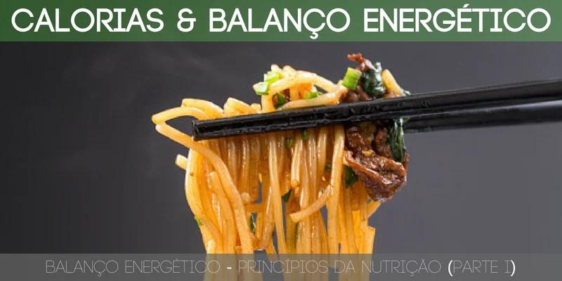 Quantas calorias deves consumir diariamente? É esse o primeiro passo e prioridade em qualquer dieta!