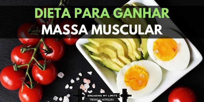 Como montar uma Dieta para aumentar a massa muscular - cabeçalho
