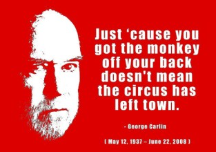 just-cause-you-got-the-monkey-off-your-back-doesnt-mean-the-circus-has-left-town-inspirational-quote