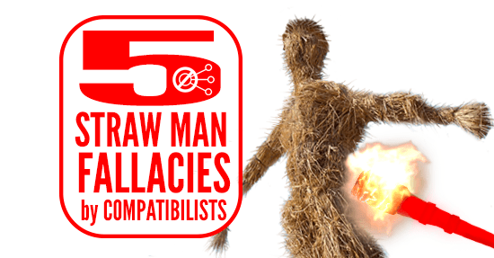 5-compatibilist-straw-man-fallacies