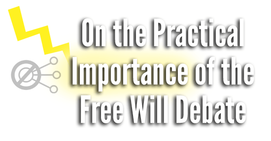 practical-importance-of-free-will