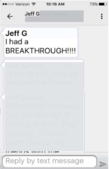 I have a BREAKTHROUGH!!!! - Jeff G