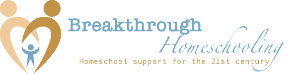 Breakthrough Homeschooling - Homeschool Support for the 21st century