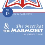 The Meerkat and the Marmoset