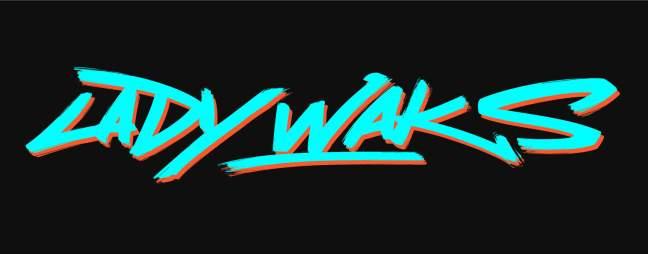 Lady Waks