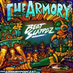 Beatslappaz – The Armory Podcast 049