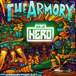 DJ Hero – The Armory Podcast 051