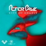 Peter Paul – City of Angels Album + Promo Mix