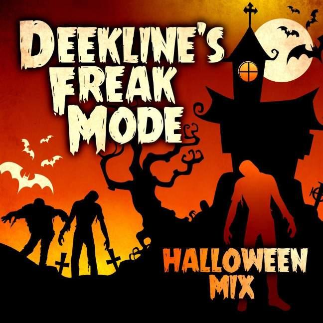 Deekline's Freak Mode - Halloween Promo Mix 2014