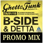 B-Side & Detta – The Mountain Meal Promo Mix