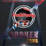 Broken Paus – Funkytasty Crew 009