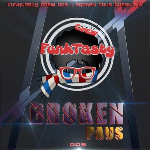 Broken Paus - Funkytasty Crew 009