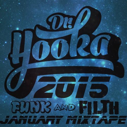 Doctor Hooka - January Funk And Filth Mixtape