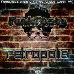 Retropolis – Funktasty Crew 017