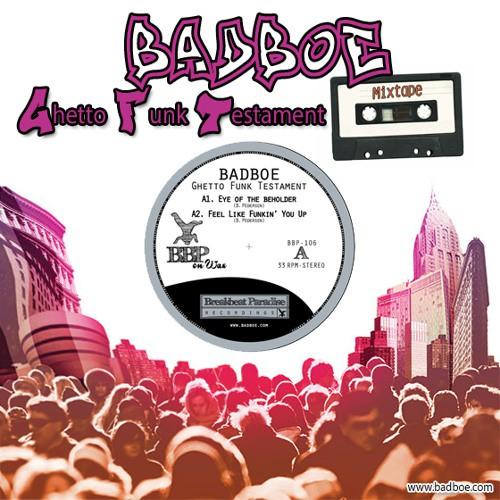 BadboE - Ghetto Funk Testament Mixtape (May 2015)