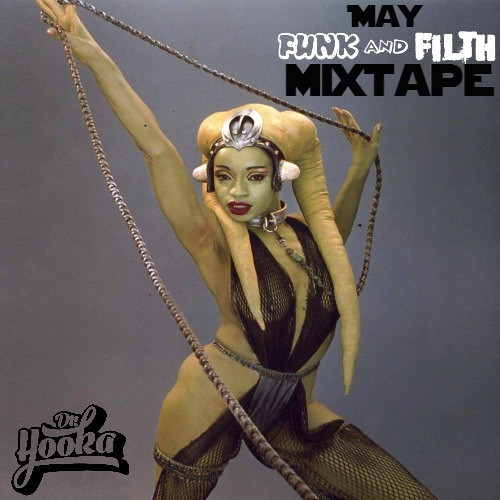 Doctor Hooka - May Funk & Filth Mixtape