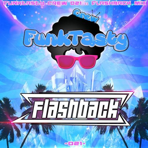 Flashback - Funktasty Crew 021