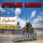 GavTech's BreaksCast – Hybrid Special on Afterdark Radio – 25.4.2015