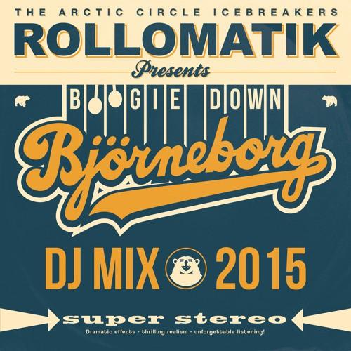 Rollomatik - Boogie Down Björneborg - DJ Mix 2015