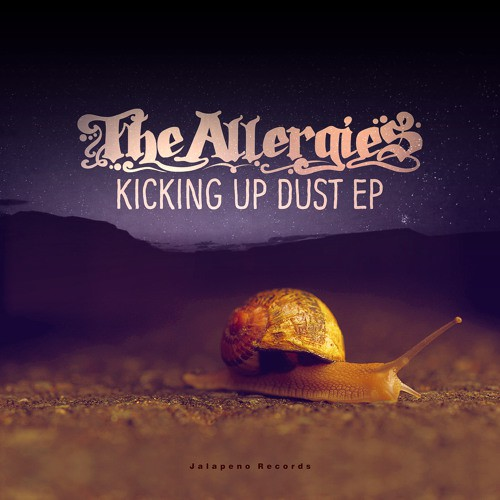 The Allergies - Kickin' Up Dust (EP Promo Mixtape)