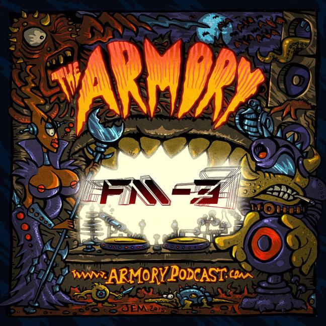 FM-3 - The Armory Podcast 097