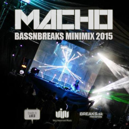 Macho - Breaks N Bass Minimix 2015
