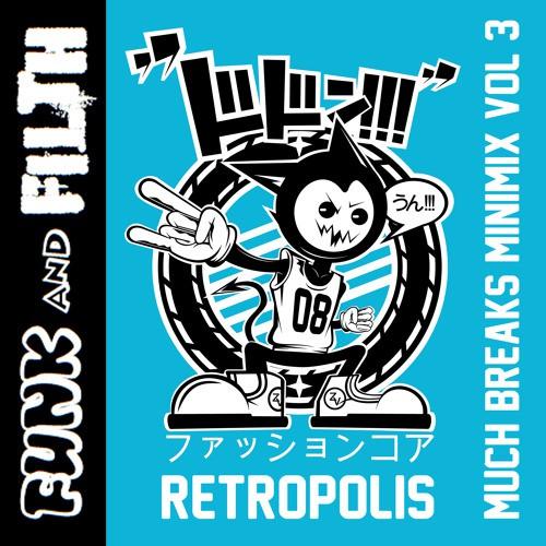 Retropolis – Much Breaks Mini-Mix Volume 3