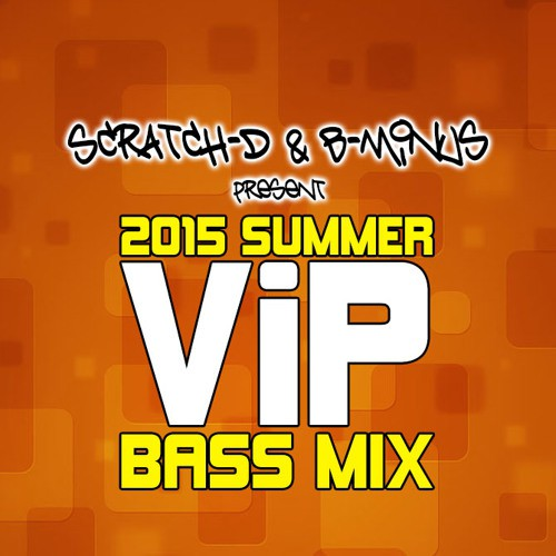 Scratch-D & B-Minus - Summer VIP Bass Mix 2015
