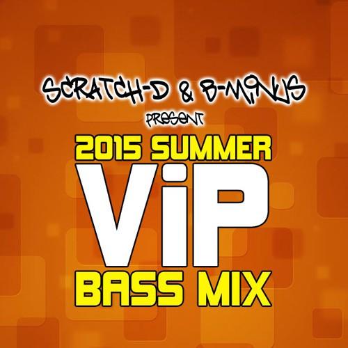 Scratch-D & B-Minus - Summer VIP Bass Mix 2015