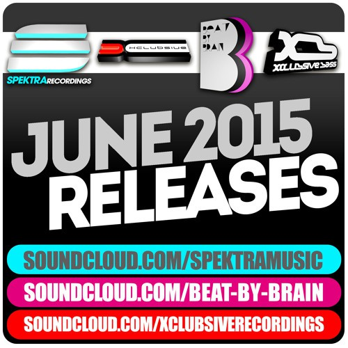 Spektra Music - June Releases Mix 2015