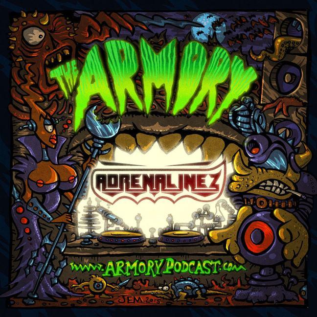 Adrenalinez - The Armory Podcast 106