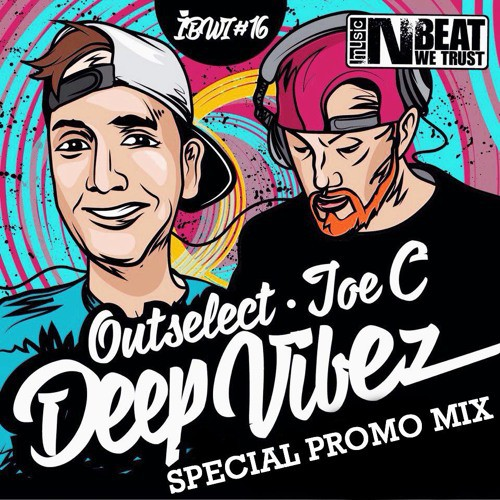 Outselect & Joe C - Deep Vibez Special Promo Mix